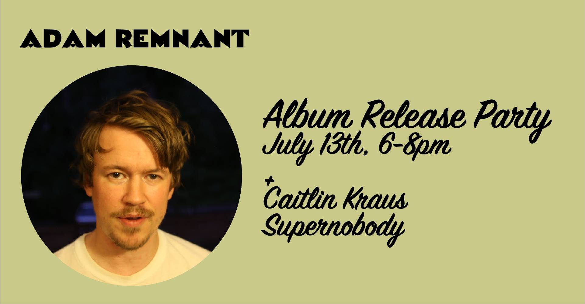 Adam Remnant's Album Release Party