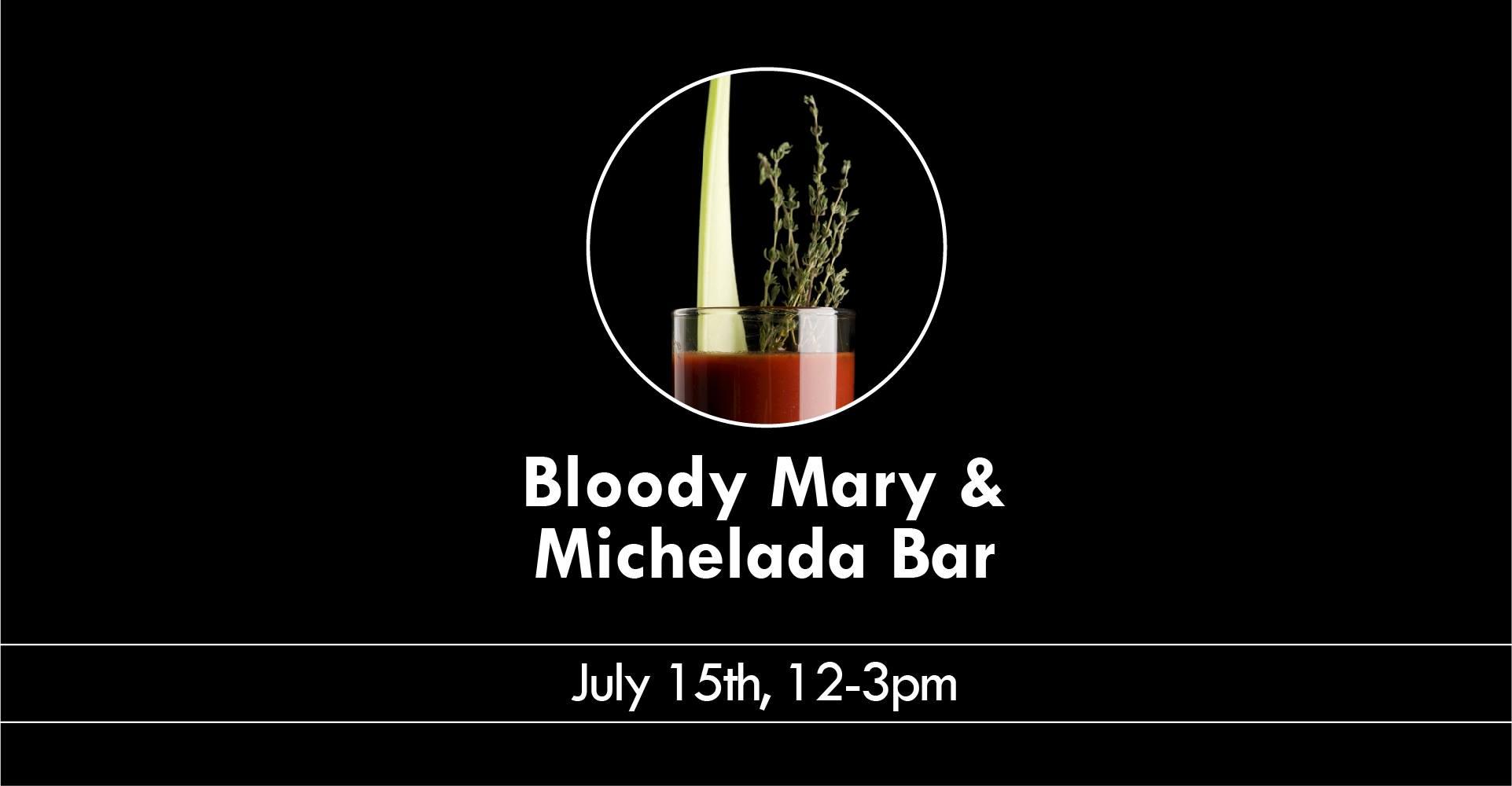 Bloody Mary & Michelada Bar